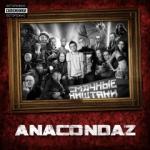 Anacondaz - Смачные ништяки