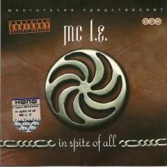 MC L.E. - In Spite Of All
