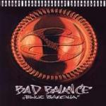 Bad Balance - Выше Закона